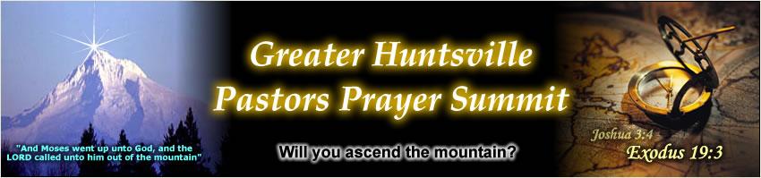 Greater Huntsville Pastors Prayer Summit
